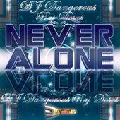 Never Alone de DJ Dangerous Raj Desai