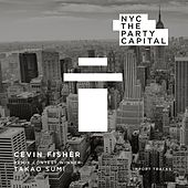 NYC The Party Capital (Takao Sumi Remix) by Cevin Fisher