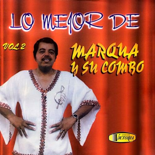Lo Mejor De (Vol.2) by Marqua y su combo