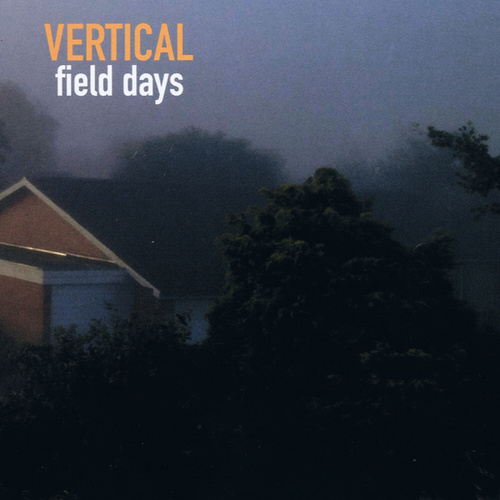 Field Days by Vertical