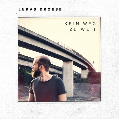 Kein Weg zu weit von Lukas Droese