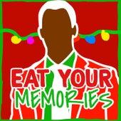 Eat Your Memories von Deefem
