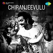 Chiranjeevulu (Original Motion Picture Soundtrack) de Various Artists