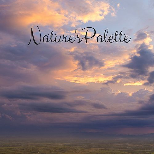 Nature's Palette by Meditation Music Zone