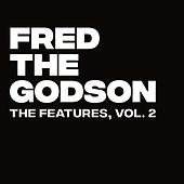 The Features, Vol. 2 by Fred the Godson