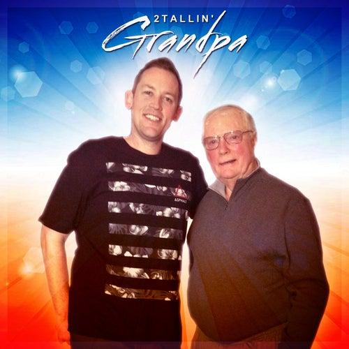 Grandpa by 2Tallin'