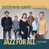 Jazz for All by Dexter Payne Quintet