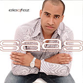 Saas Apresenta: Ele Q Fez by Various Artists