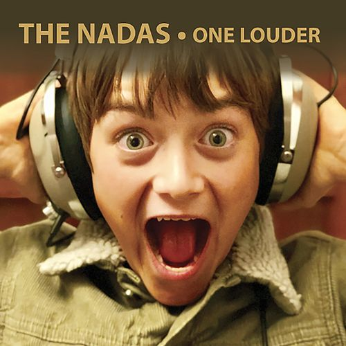 One Louder by The Nadas