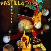 Tepatli de Pastilla