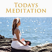 Todays Meditation by Buddha Lounge