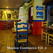 Música Cantinero, Vol. 4 by Various Artists