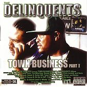 Town Business Part 1 von The Delinquents