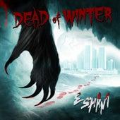 Dead of Winter by Esham