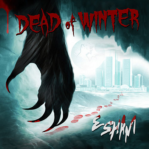 Dead of Winter by Esham