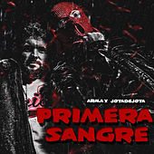 Primera Sangre by Arma X