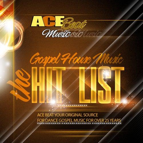 The Gospel House Music Hit List by Acebeat Music