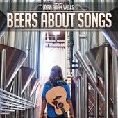 Beers About Songs (Acoustic EP) by Ryan Adam Wells
