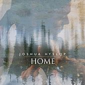 Home by Joshua Hyslop