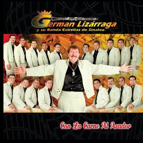 Con La Carne Al Asador by German Lizarraga Y Su Banda...