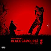 Black Samouraï Malien by Gamezi Palace