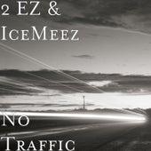 No Traffic von Icemeez
