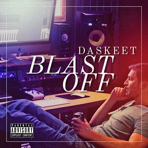 Blast Off by DaSkeeT