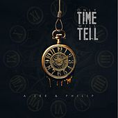 Only Time Will Tell by Azee