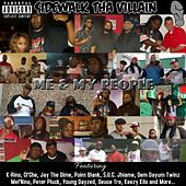 Me & My People by Sidewalk Tha Villain
