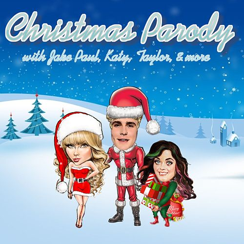 Christmas Parody (feat. Jake Paul, Taylor & Katy) by Screen Team