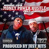 Money Power Hustle (feat. J.Ringold) by Young Life