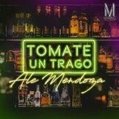 Tomate un Trago by Ale Mendoza