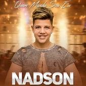 Quem Manda Sou Eu by Nadson