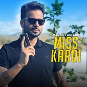 Miss Kardi by Mankirt Aulakh