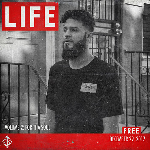 LIFE 2: For Tha Soul by JB