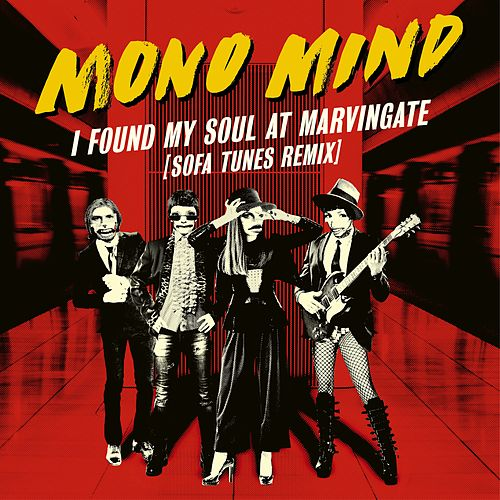 I Found My Soul At Marvingate (Sofa Tunes Remix) by Mono Mind