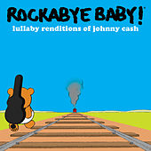 Lullaby Renditions of Johnny Cash de Rockabye Baby!
