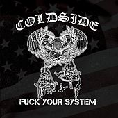 Fuck Your System by Coldside