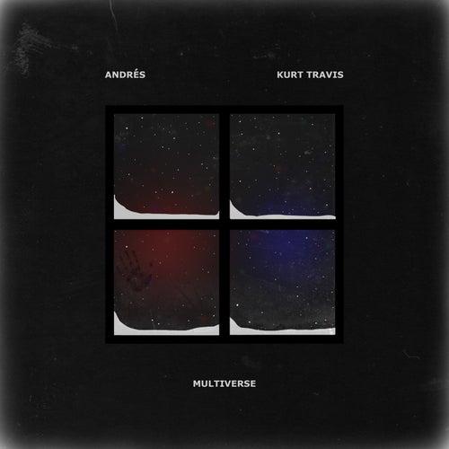 Multiverse (feat. Kurt Travis) by Andrés