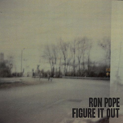 Figure It Out by Ron Pope