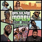 Get to the Money by Chad Focus