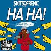 H.a.H.a. (Hustlin a House Arrest) by Skitso Frenic