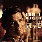 The Most Important Jazz Album of 1964 / 65 by Chet Baker