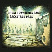 Backstage Pass (Live) by Ghost Town Blues Band