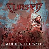 Blood in the Water by The Cursed