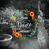 Please Don't Tell Me How to Dance de Cindy Ruenes