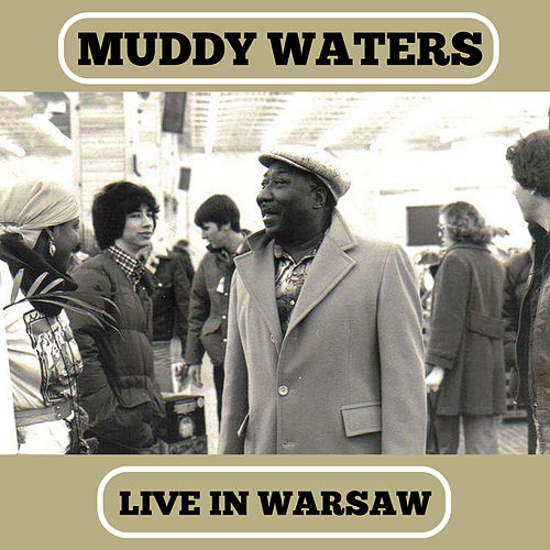 Live In Warsaw by Muddy Waters