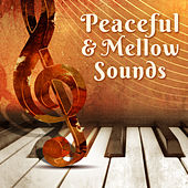 Peaceful & Mellow Sounds von Peaceful Piano