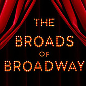 The Broads Of Broadway de Various Artists