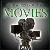 Best Songs From The Movies 1930s - 1960s by Various Artists
